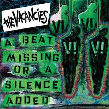 The Vacancies – 'A Beat Missing or a Silence Added' – CD Review