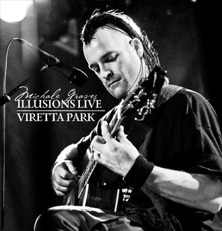 Michale Graves – 'Illusions Live/Viretta Park' – CD Review