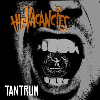 The Vacancies – 'Tantrum' – CD Review