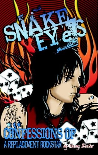 Pick Of The Week – 'Snake Eyes: Confessions of a Replacement Rockstar'