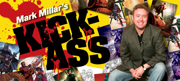 Kicking Ass With Mark Millar: The Man Behind 'Kick-Ass'