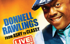 Donnell Rawlings Goes 'From Ashy to Classy' On September 14th!