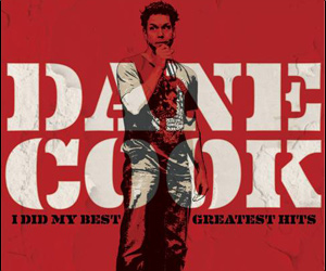 Dane Cook To Release 'I Did My Best – Greatest Hits' CD In November