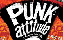 Don Letts' 'PUNK: Attitude' To Be Reissued On DVD In January 2011!