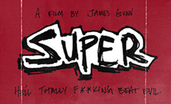 James Gunn's 'Super' – How To Fight Crime: SXSW Edition