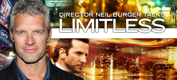 Limitless: Director Neil Burger Discusses His Latest Film!