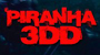 PIRANHA 3DD: Mobile Game Unleashed For iOS And Android!