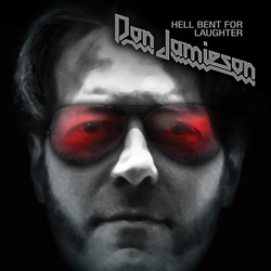 Don Jamieson's 'Hell Bent For Laughter'