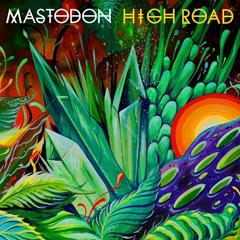 "Mastadon - ""High Road"""