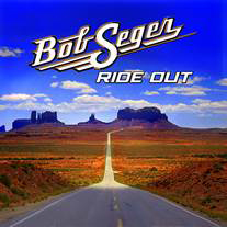 Bob Seger's 'Ride Out'