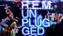 R.E.M. UNPLUGGED: Both 1991 and 2001 Sessions To Receive Vinyl Release