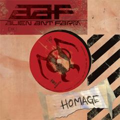 "Alien Ant Farm - ""Homage"""