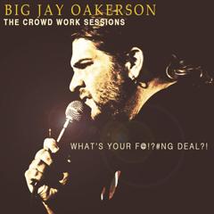 Big Jay Oakerson