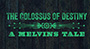 "Melvins Documentary ""The Colossus of Destiny – A Melvins Tale"" Launches Kickstarter Campaign"