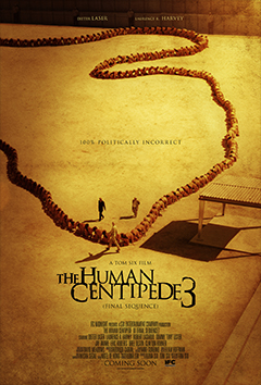 'The Human Centipede 3'