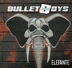 Bulletboys will unleash 'Elefante' on June 9th, 2015!