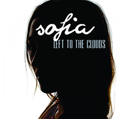"SofiaDonavan - ""Left To The Clouds"""