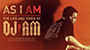 'AS I AM: THE LIFE AND TIME$ OF DJ AM': Film on Legendary DJ AM Launches Indiegogo Campaign