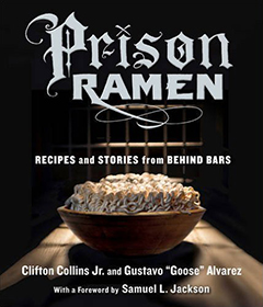 'Prison Ramen: Recipes and Stories from Behind Bars'