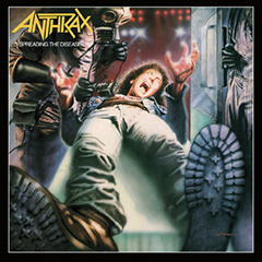 Anthrax 'Spreading The Disease'