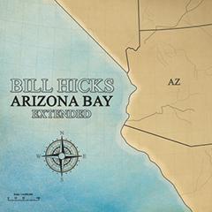 Bill Hicks - 'Arizona Bay'