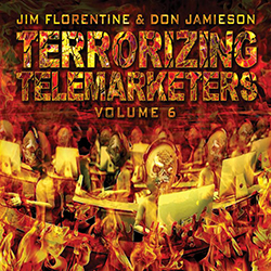 'Terrorizing Telemarketers: Vol. 6'
