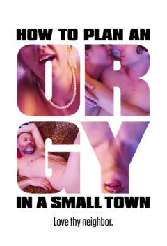 'How To Plan An Orgy In A Small Town'