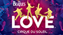 Celebrate The 10th Anniversary of The Beatles LOVE by Cirque du Soleil – Win An Exclusive Prize Pack!