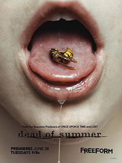 "Freeform's ""Dead of Summer"" premieres June 28th!"