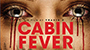 Summer Release Retrospective: 'Cabin Fever' Gets The Reboot Treatment, Dies Horrible Death