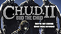 Cult Classic 'C.H.U.D. II: Bud the Chud' To Get Limited-Edition Blu-ray Release This November
