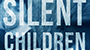 "Boheim Explores Family Secrets, Revenge and The Supernatural In ""The Silent Children"""