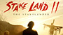 'STAKE LAND II' To Hit Blu-Ray and Digital Platforms This February