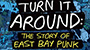 Abramorama Rolls Out National Theatrical Tour For 'Turn It Around: The Story of East Bay Punk'