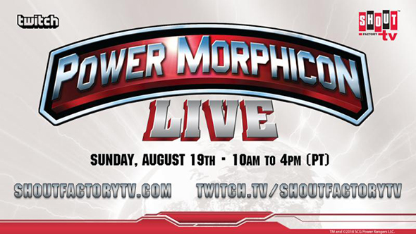 POWER MORPHICON To Stream Live Via Shout! Factory Twitch Channel On August 19th!