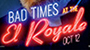 Bad Times At The El Royale: Character Posters Unveiled For Drew Goddard's Upcoming Thriller