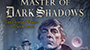 'Master of Dark Shadows' Documentary To Be Released Digitally On April 16th